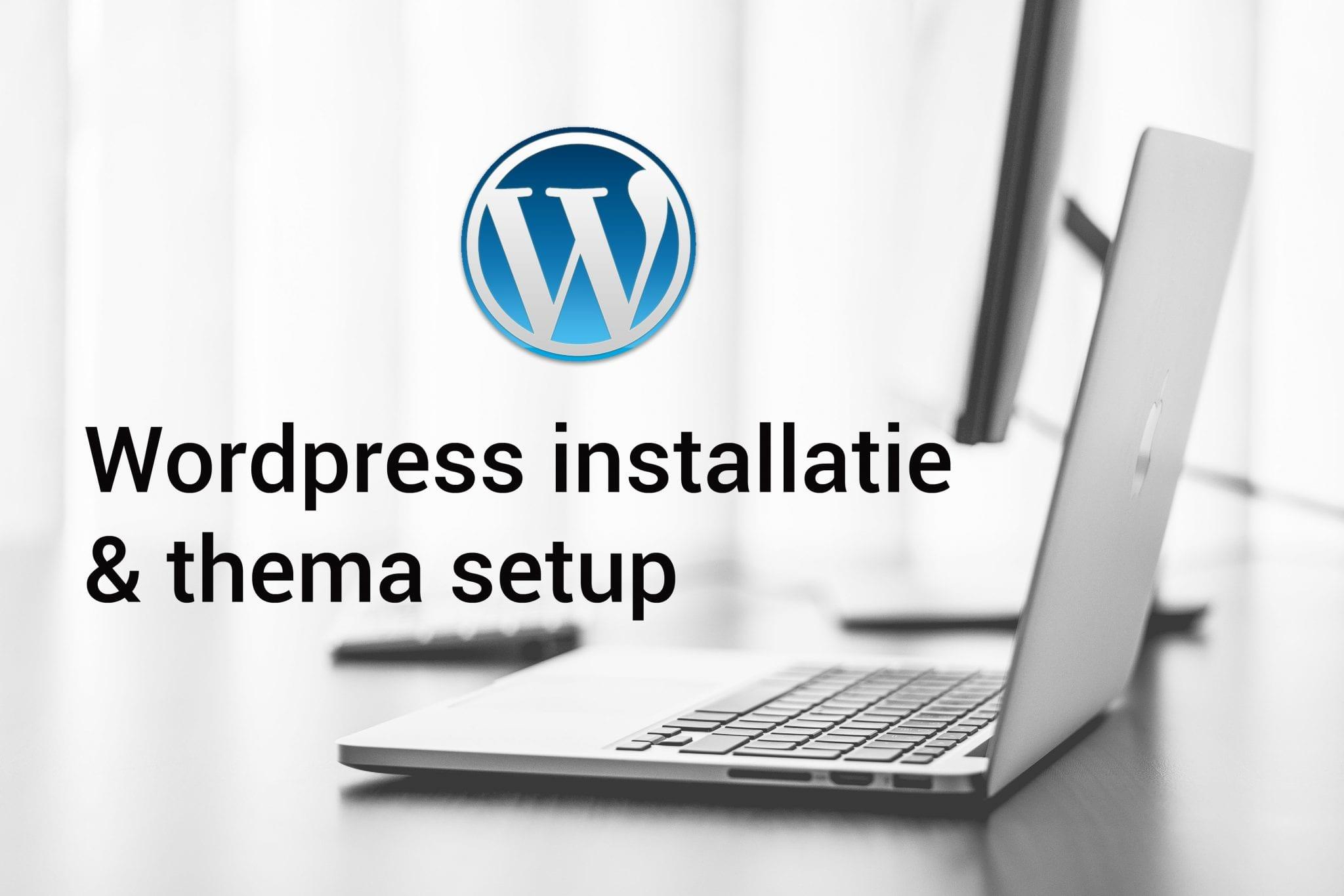 WordPress installatie en thema setup
